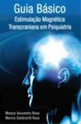 Guia Básico de Estimulação Magnética em Psiquiatria