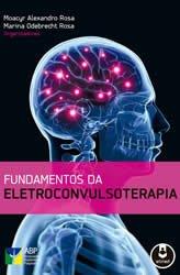 Livro Fundamentos da Eletroconvulsoterapia