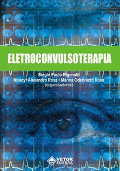 Livro Eletroconvulsoterapia